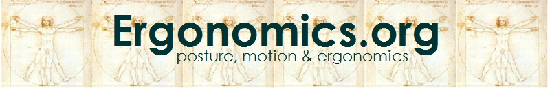 Ergonomics.org - posture, motion and ergonomics